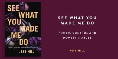 Jess Hill  - See What You Made Me Do - In Conversation