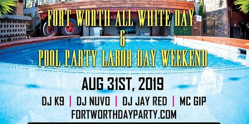Fort Worth All White Day and Pool Party