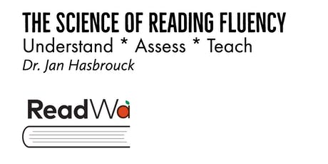 The Science of Reading Fluency: Understand * Assess * Teach tickets