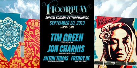 Floorplay [Special Edition] w/ Tim Green & Jon Charnis tickets