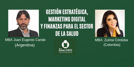 GESTIÓN ESTRATÉGICA, MARKETING DIGITAL Y FINANZAS PARA SECTOR DE LA SALUD boletos