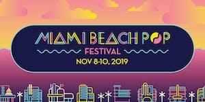 Miami Beach Pop Festival · November 8-10, 2019
