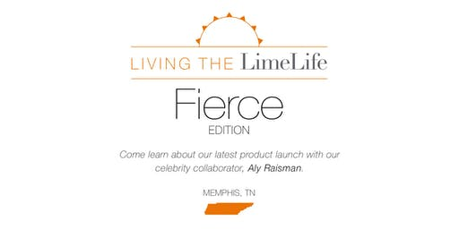 Living the LimeLife - The Fierce Edition