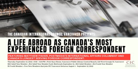 A Life Abroad as Canada's Most Experienced Foreign Correspondent tickets