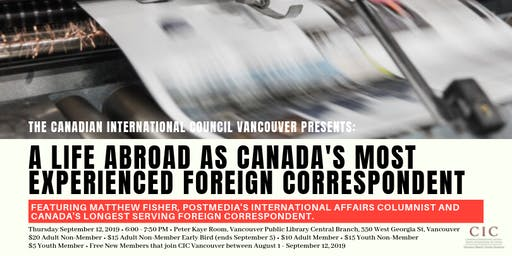 A Life Abroad as Canada's Most Experienced Foreign Correspondent