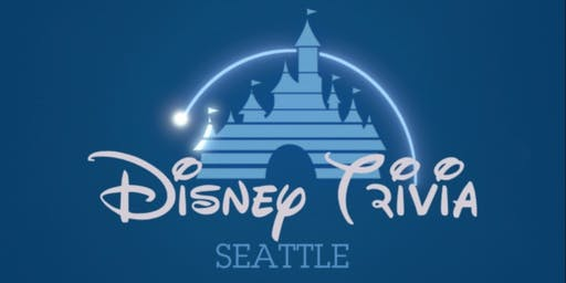 Disney Trivia Seattle - 6:30 Session