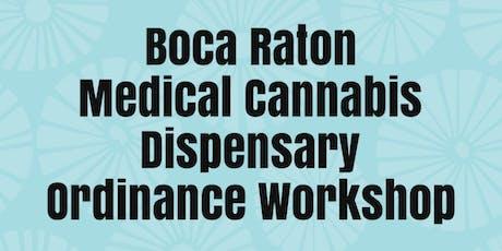 Boca Raton City Workshop: Dispensary Ban tickets