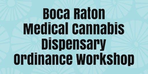 Boca Raton City Workshop: Dispensary Ban