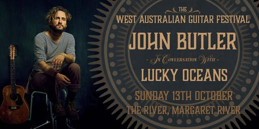 WAGF 2019 - John Butler In Conversation With Lucky Oceans
