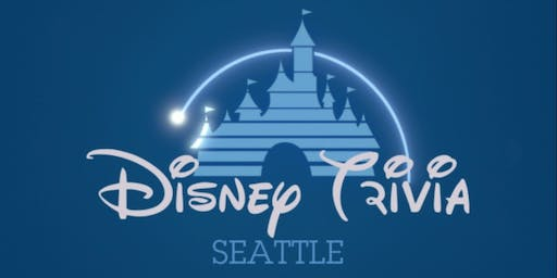 Disney Trivia Seattle - 8:30 Session