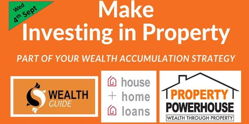 """Why Investing in Property should be an important part of your Wealth Accumulation strategy"""
