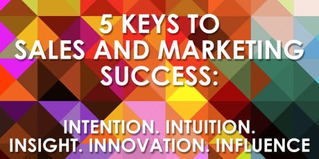 5 Keys to Sales and Marketing Success tickets
