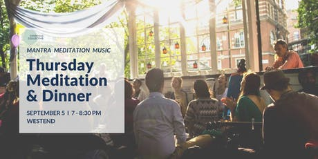 Meditation & Dinner West End, 5th September tickets