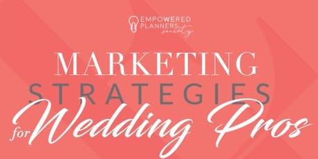 Marketing Strategies for Wedding Pros tickets