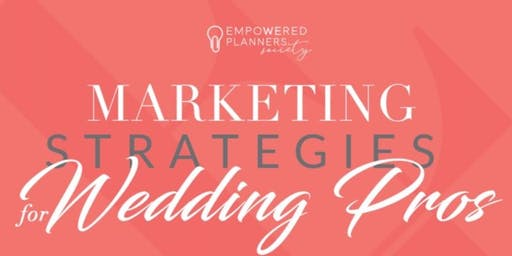 Marketing Strategies for Wedding Pros