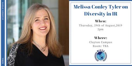 Melissa Conley Tyler on Diversity in IR tickets