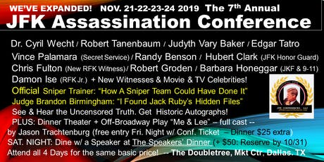 The 7th Annual JFK Assassination Conference tickets