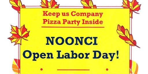 Noonci Labor Day Special and Pizza Party