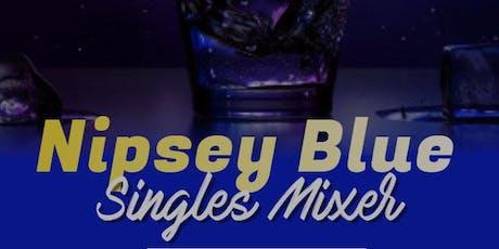 Nipsey Blue Singles Mixer tickets