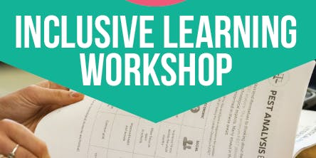 Inclusive Learning Workshop