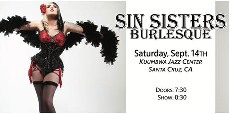 Sin Sisters Burlesque: Saturday September 14th tickets