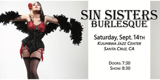 Sin Sisters Burlesque: Saturday September 14th