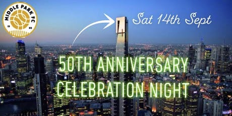 MPFC 50th Anniversary Celebration Night tickets
