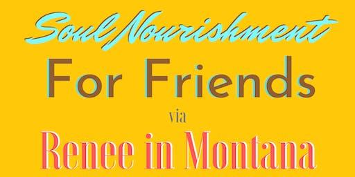 Mini-Retreat for Friends -- INTRO to SOUL NOURISHMENT #1