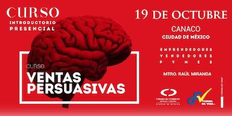 """Curso Introductorio """"Ventas Persuasivas"""" tickets"""