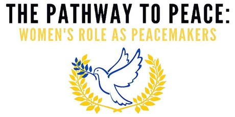 The Pathway to Peace, Women's Role as Peacemakers tickets