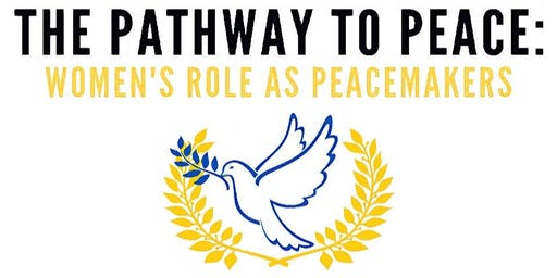 The Pathway to Peace, Women's Role as Peacemakers