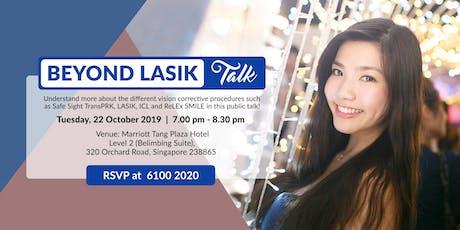 Beyond LASIK Talk (Tue, 22 Oct 2019) tickets