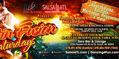 Latin Fusion Saturdays - Latin Night Atlanta @ Zero  tickets