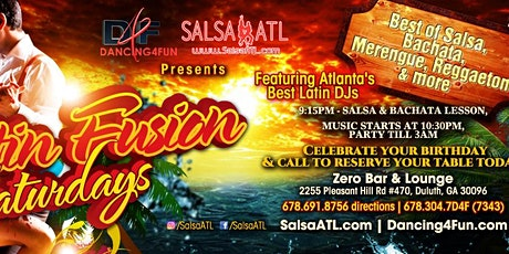 Latin Fusion Saturdays - Latin Night Atlanta @ Zero Bar Duluth GA  tickets