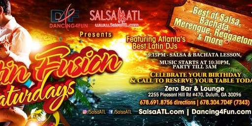 Latin Fusion Saturdays - Latin Night Atlanta @ Zero Bar Duluth GA