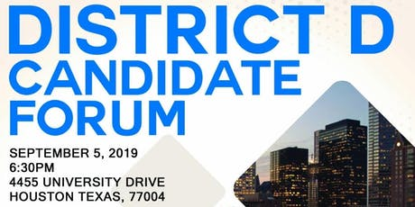 District D Candidate Forum - Houston City Council tickets