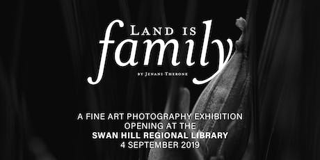 'Land is family' - Fine Art Exhibition tickets