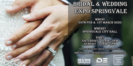 Bridal & Wedding Expo Springvale -  29th Feb & 1st March 2020