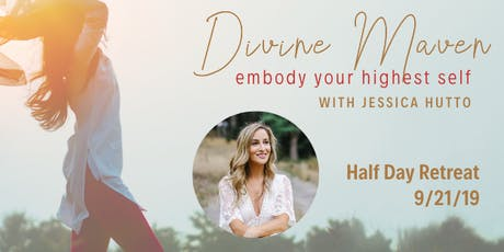 Embody your Highest Self Half Day Retreat tickets