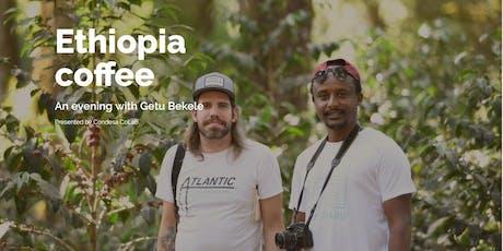 Ethiopia coffee - an evening with Getu Bekele at Laika Coffee tickets