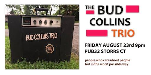 Bud Collins Trio at Pub 32 Friday August 23