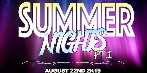 Summer Nights Pt. 1 Strictly 21+