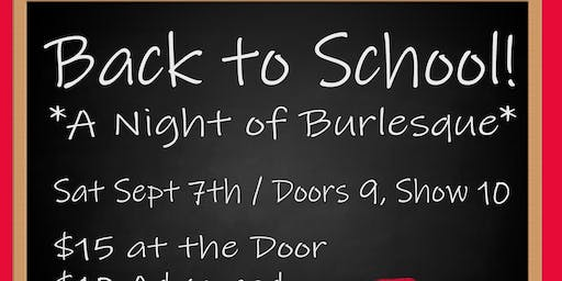 """Back to School! At """"The Monthly"""" Burlesque Review at Anna O'Brien's"""