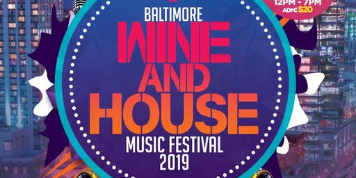 Wine and House Music Festival