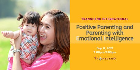 Positive Parenting and Parenting with Emotional Intelligence.  tickets