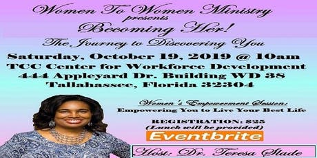 Becoming Her! The Journey to Discovering You tickets