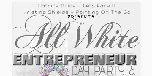 All White Entrepreneur Day Party