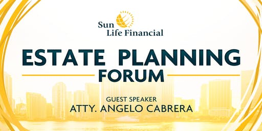 Estate Planning Forum with Atty Angelo Cabrera
