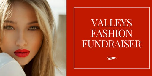 Valleys Annual Fashion Fundraiser (supporting Lifeline)