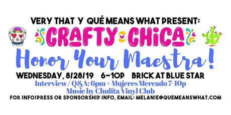 A Night With Crafty Chica: Honor Your Maestra! tickets